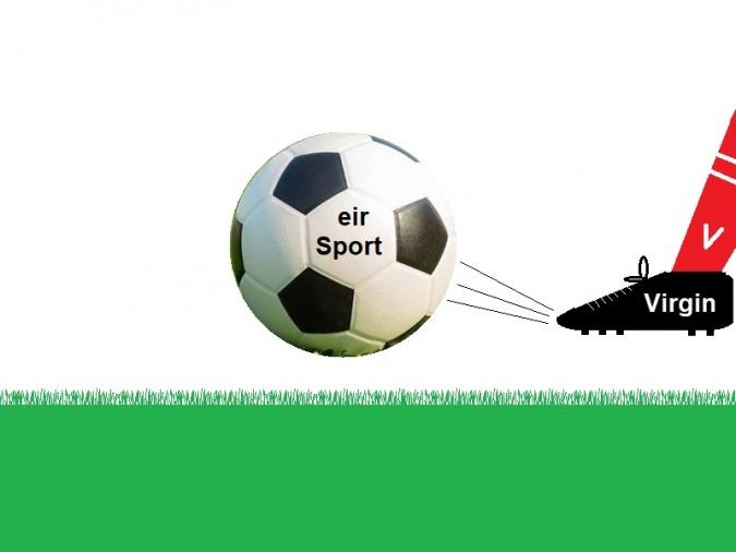 Puntada de peu amb traïdoria de Virgin Media a eir Sport
